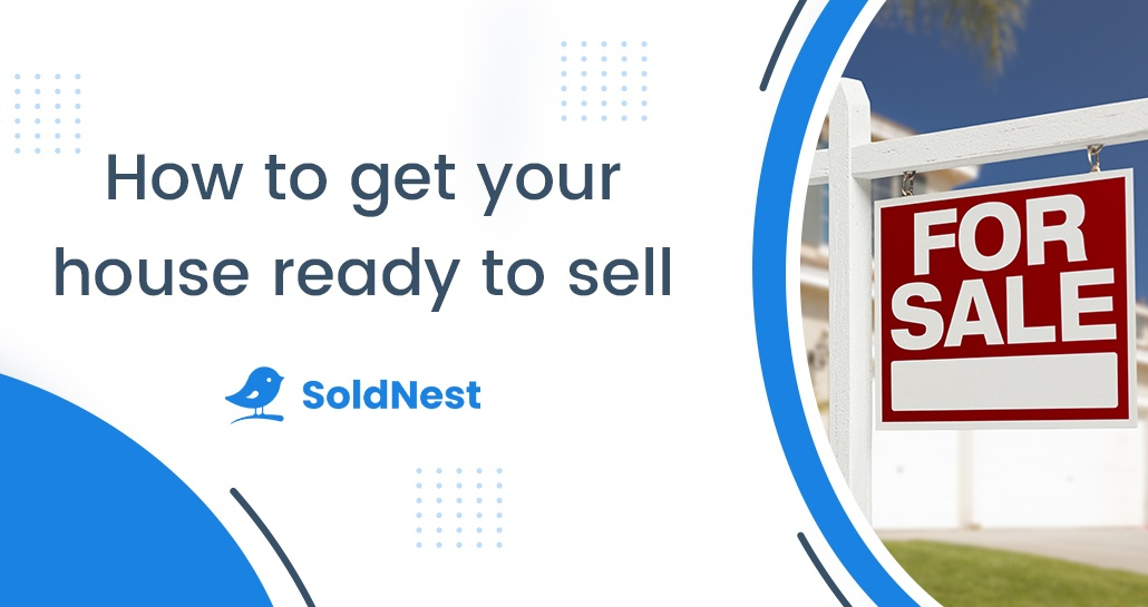 How to get your house ready to sell